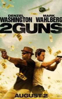 "2 Guns (2013) Poster - ""Entertaining action crime thriller! Washington and Wahlberg's chemistry and humor make this a great addition to the buddy cop genre."""
