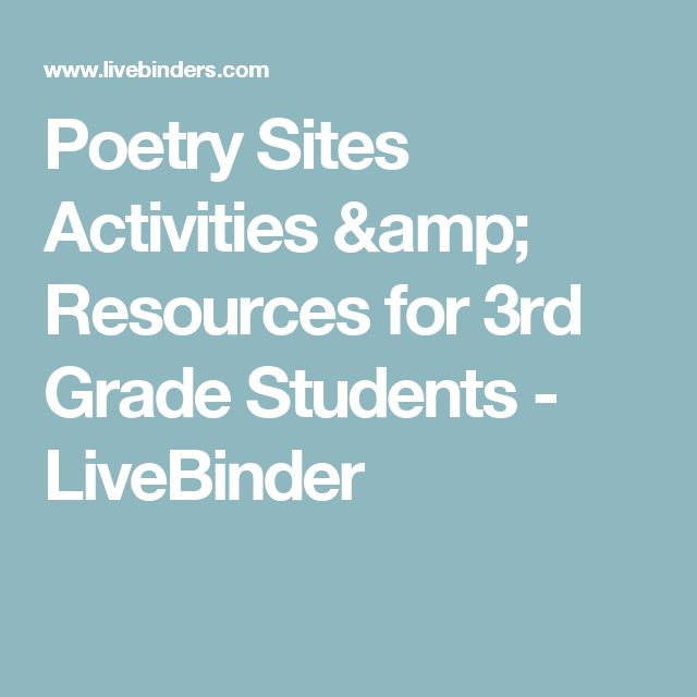 Poetry Sites Activities & Resources for 3rd Grade Students - LiveBinder