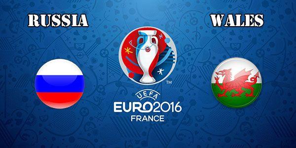 Russia V Wales EURO 2016 Live