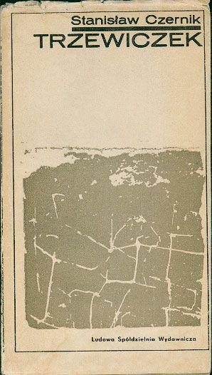 Trzewiczek, Stanisław Czernik, LSW, 1967, http://www.antykwariat.nepo.pl/trzewiczek-stanislaw-czernik-p-14560.html