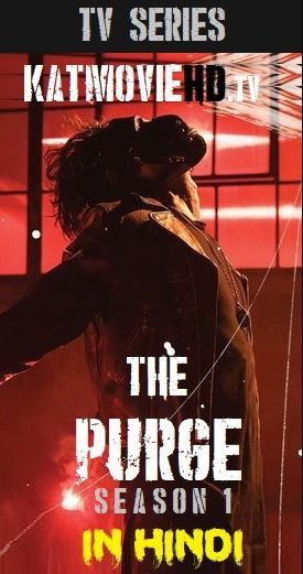 The Purge (TV series) S01 Complete Hindi Dubbed 480p 720p