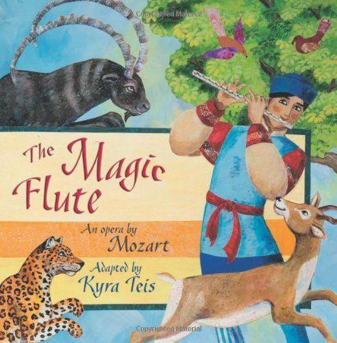 The Magic Flute: An Opera by Mozart by Kyra Teis, http://www.amazon.com/dp/1595721142/ref=cm_sw_r_pi_dp_Xqniub1YZG9HF