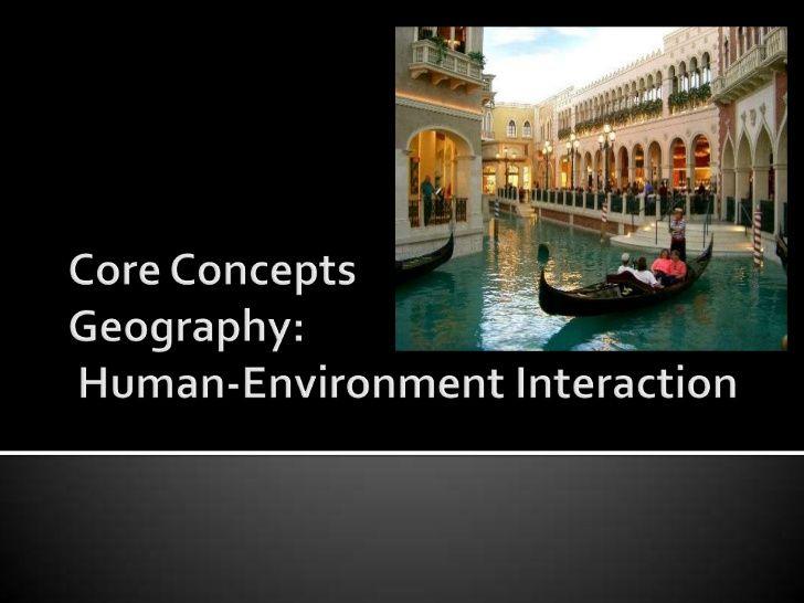 Human environment interaction by RhondaUding via slideshare
