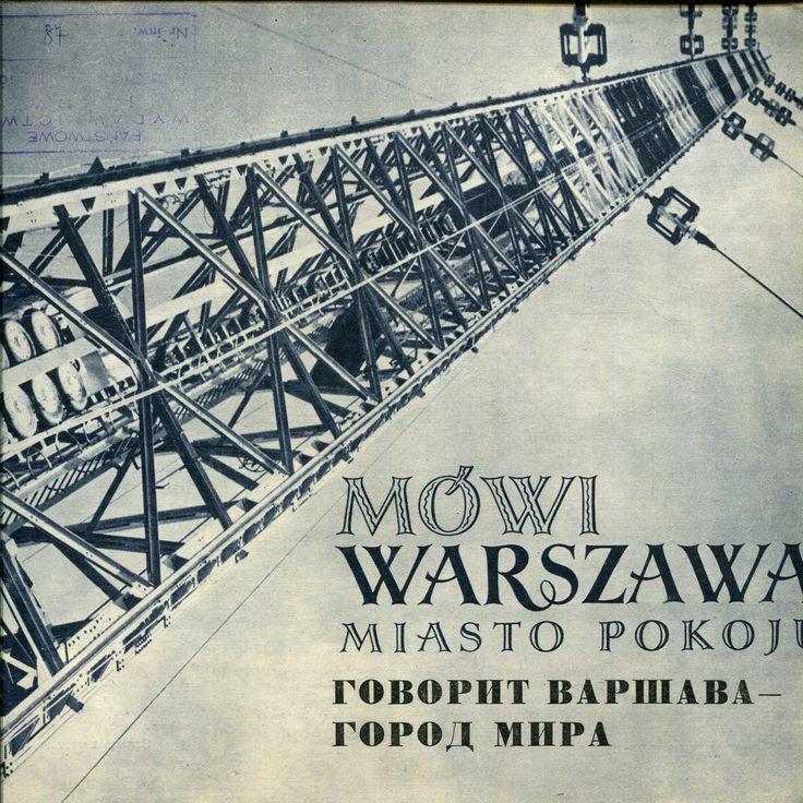 """""""Mówi Warszawa - miasto pokoju"""" (Говорит Варшава - город мира) Published by Wydawnictwo Iskry 1952"""