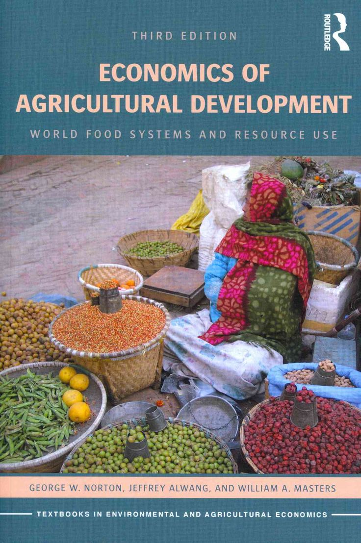 Economics of Agricultural Development: World Food Systems and Resource Use