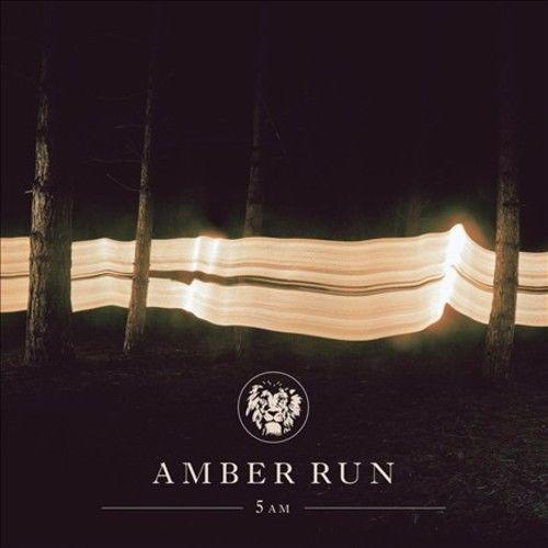 Details about AMBER RUN - 5AM NEW CD | Products | Run lyrics