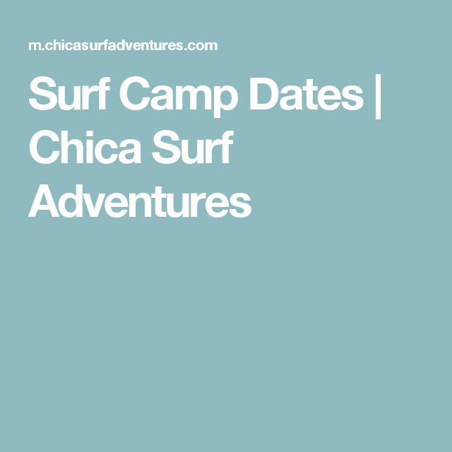 Surf Camp Dates | Chica Surf Adventures