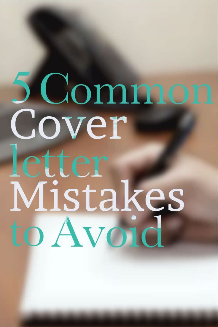 5 Common Cover letter Mistakes to Avoid