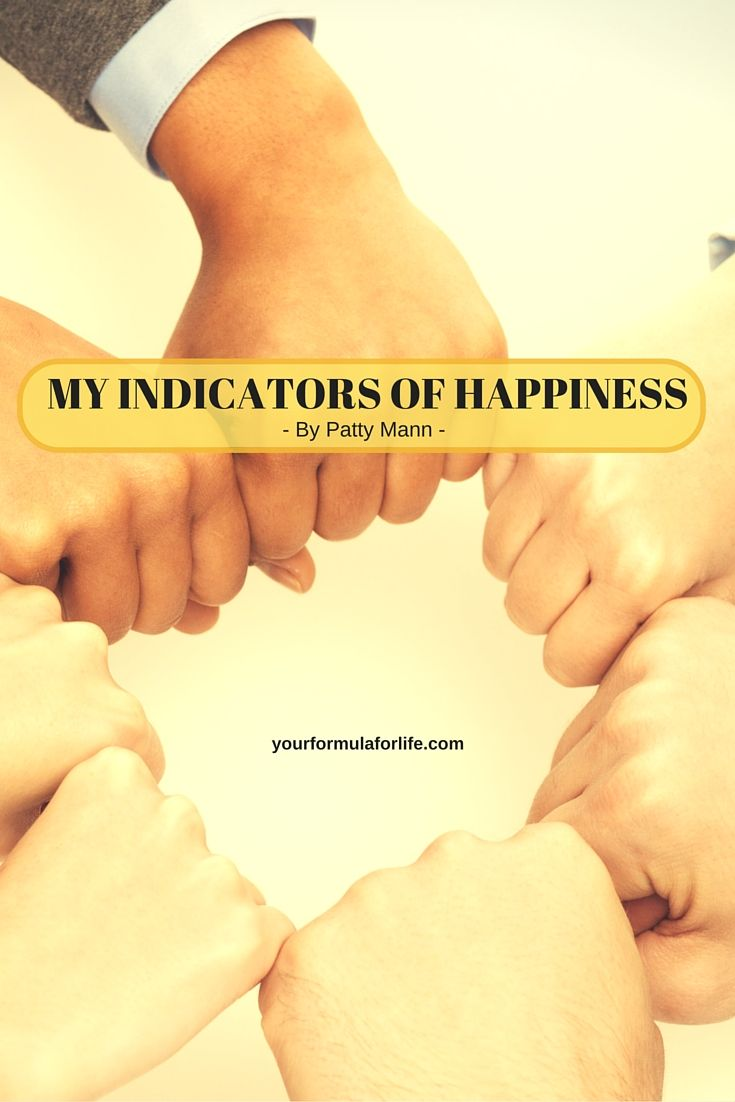 Do you know your own happiness indicators?  Need a hand starting your list so that the next time you are feeling a bit off, you can take a look at your list and see what indicator might be lacking in your life?  Check out guest blogger Patty Mann's list of happiness indicators and spend 5 minutes after reading this blog creating your own list!