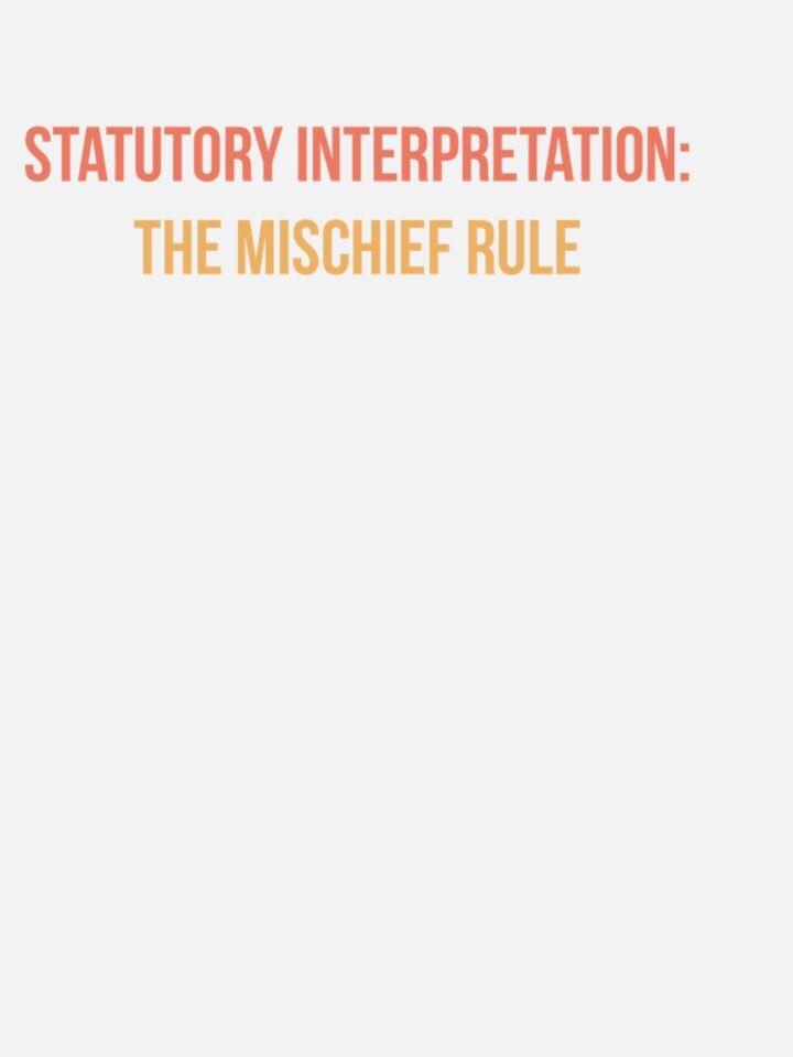 Statutory Interpretation: The Mischief Rule - ThingLink