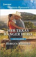 Her Texas Ranger Hero - Rebecca Winters (HWR #1611 - Sept 2016)
