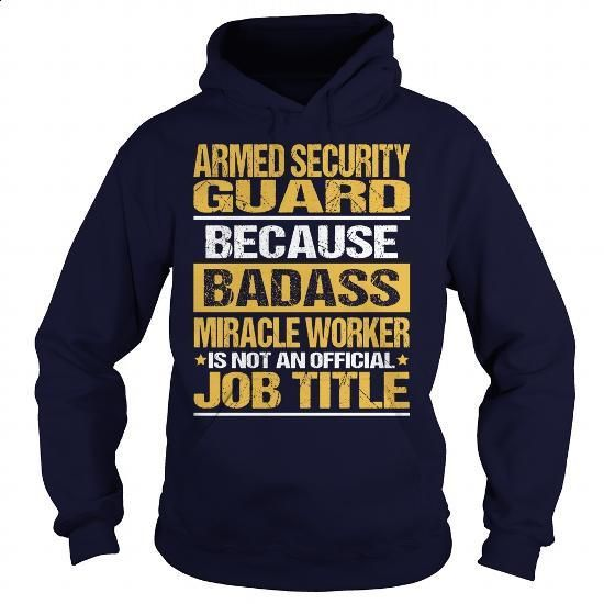 Awesome Tee For Armed Security Guard - #teen #boys hoodies. PURCHASE NOW => https://www.sunfrog.com/LifeStyle/Awesome-Tee-For-Armed-Security-Guard-93728841-Navy-Blue-Hoodie.html?60505