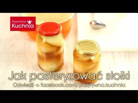 Jak pasteryzować słoiki - poradnik pasteryzacji   DOROTA.iN