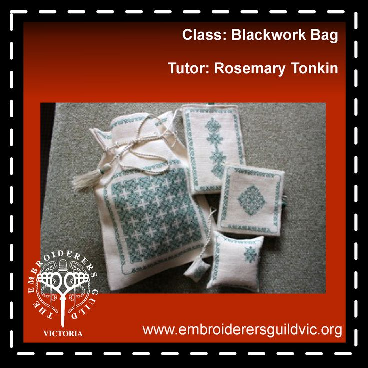 RT10   BLACKWORK BAG             Skill level: Beginners            Materials fee: (payable to tutor) $5.00  Member: $89.00 Non-member: $122.00  Would you like to try Blackwork? Blackwork may be described as embroidery stitched with short straight stitches using a contrasting single thread over two threads of an even weave fabric.   Dates: Saturdays 9 and 23 Times: 10.00am - 3.00pm Tutor: Rosemary Tonkin