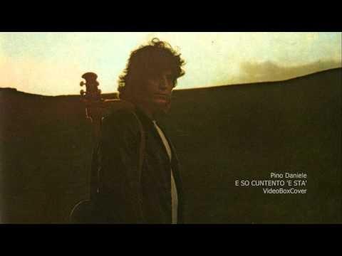 E SO CUNTENTO 'E STA' - Pino Daniele