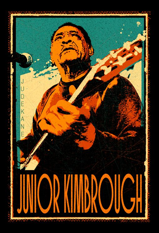 """David """"Junior"""" Kimbrough, born July 28, 1930   """"Well, Momma loved me Daddy did too Ain't no hell That's burning you Nah-hah-nah Wherever I go Ain't no hell…"""" (Burn in Hell: Composed by Junior Kimbrough)"""