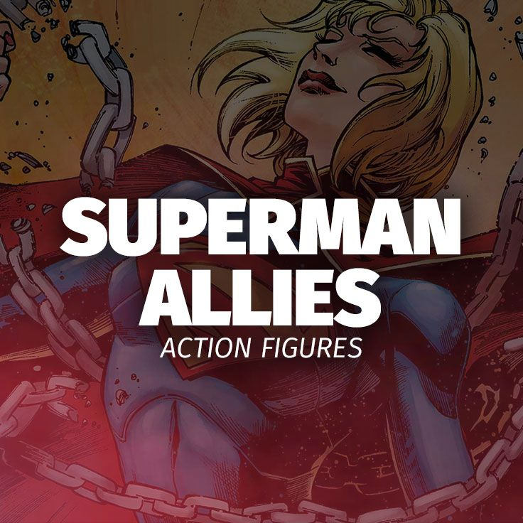 Superman Allies Action Figures