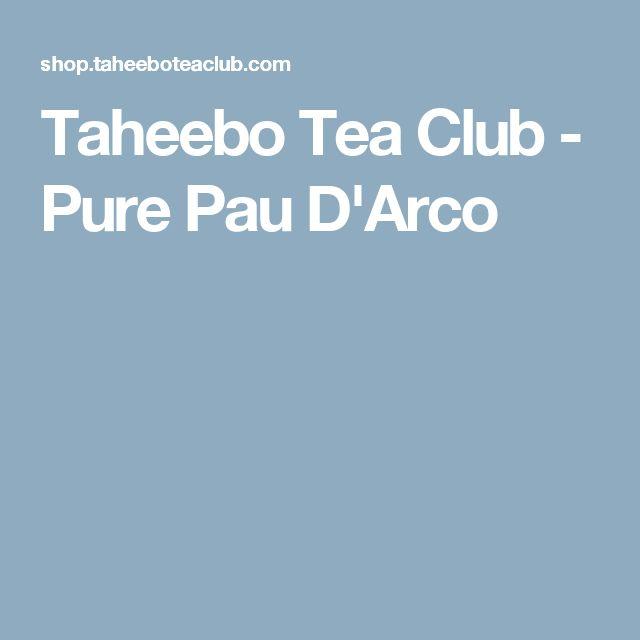Taheebo Tea Club - Pure Pau D'Arco