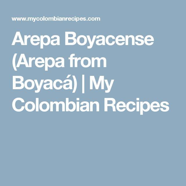 Arepa Boyacense (Arepa from Boyacá) | My Colombian Recipes