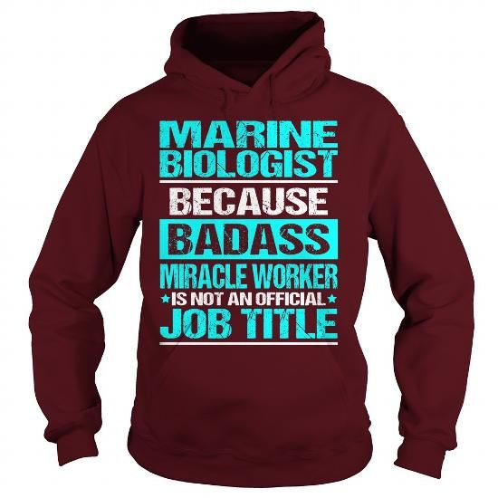 Awesome Tee For Marine Biologist #style #T-Shirts. CHECK PRICE => https://www.sunfrog.com/LifeStyle/Awesome-Tee-For-Marine-Biologist-97902975-Maroon-Hoodie.html?60505