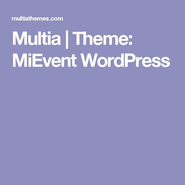 Multia   Theme: MiEvent WordPress