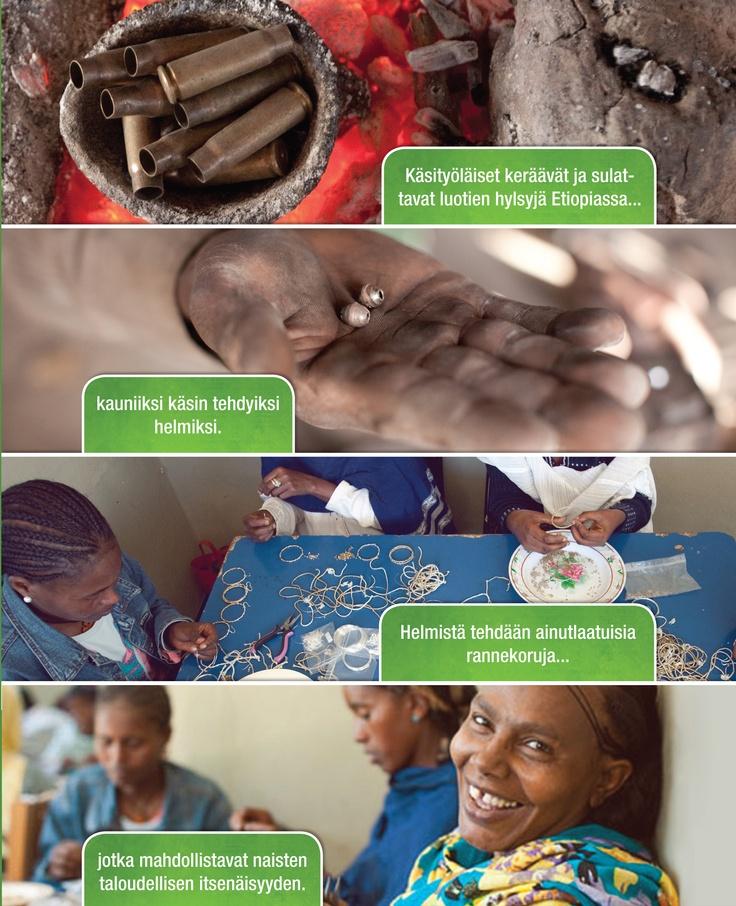 Ostamalla rannekorun tuet vähäosaisia naisia. Rannekorut valmistaa ryhmä HIV-positiivisia naisia Etiopiassa. He sulattavat vanhoja luotien hylsyjä helmiksi.