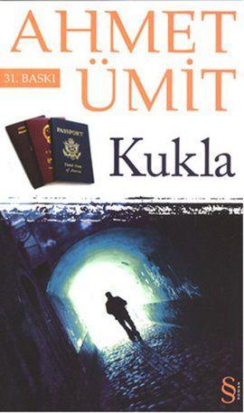 kukla - ahmet umit - everest yayinlari  http://www.idefix.com/kitap/kukla-ahmet-umit/tanim.asp