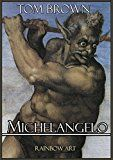 Free Kindle Book -   Michelangelo: Complete Works: Detailed Analysis with High Quality Images