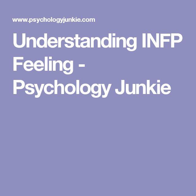 Understanding INFP Feeling - Psychology Junkie