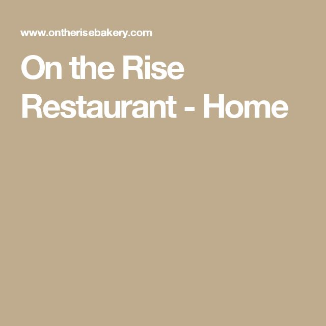 On the Rise Restaurant - Home