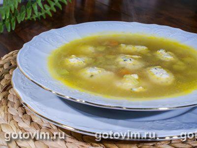 Куриный суп с клецками, сельдереем и кабачками. Фото-рецепт / Готовим.РУ