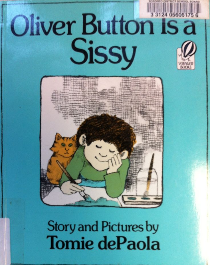 Oliver Button is a Sissy by Tomie dePaola (E DEP)