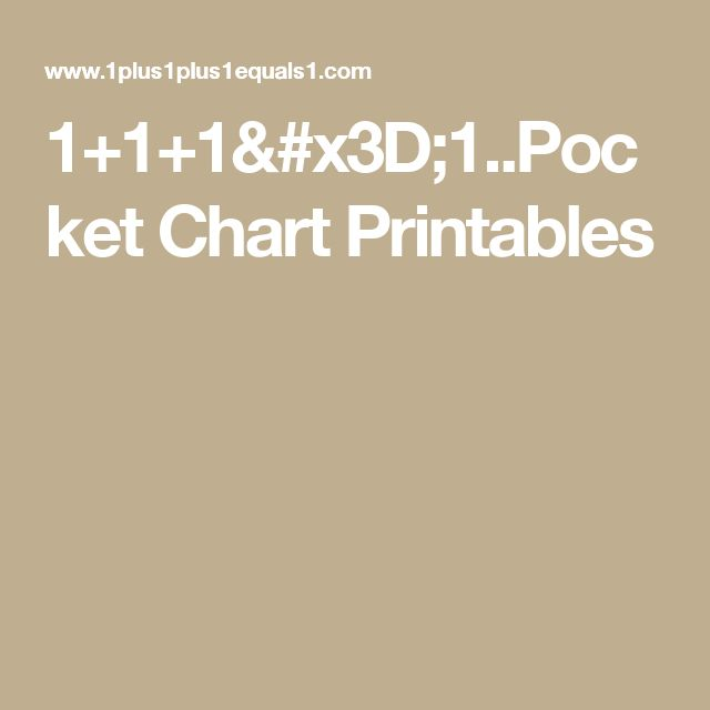 1+1+1=1..Pocket Chart Printables