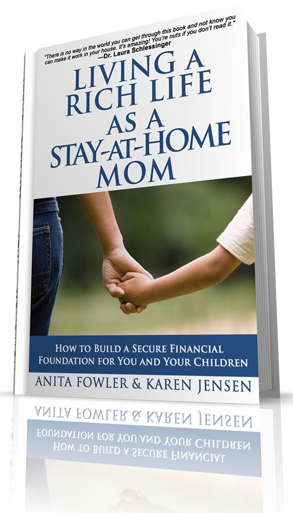 Improve your relationship with money and help teach your children how to build a secure financial foundation for themselves by simply investing a few hours in this easy-to-read book. Multiple authors (including Dr. Laura Schlessinger) have endorsed it. It has 5 Amazon stars with over 53 reviews (with most reviews agreeing that it's not just for SAHM's—it's for everyone!) Get it here.