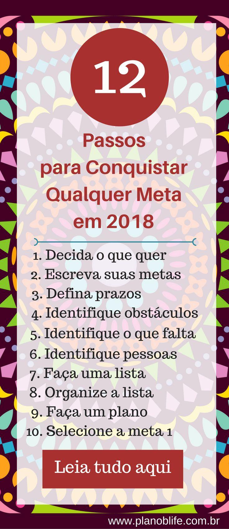 12 passos para conquistar qualquer meta  em 2018 #metas