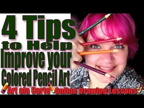 Colored Pencils 101 4 Tips to improve your work - YouTube