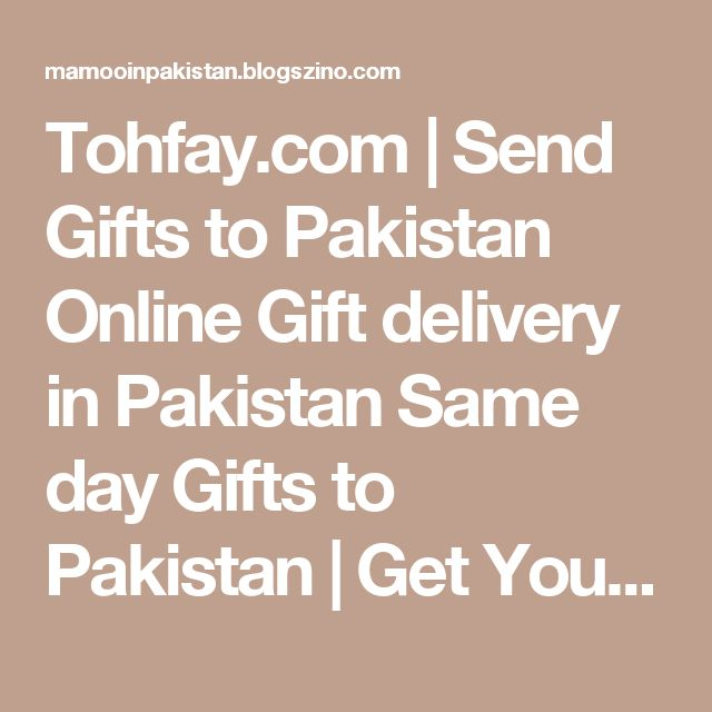 Wedding Gift Next Day Delivery : Send Gifts to Pakistan Online Gift delivery in Pakistan Same day Gifts ...