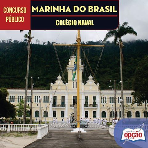 Apostila Concurso Marinha do Brasil - MB / 2016: - Cargo: Admissão ao Colégio Naval (CPACN) em 2016
