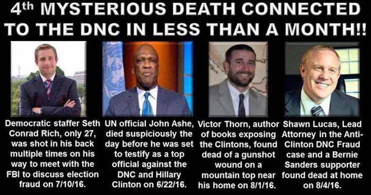 THE NUMBERS KEEP ON CLIMBING:  FOUR MURDERS IN THREE WEEKS Directly Linked to Clintons, DNC - The pattern that emerges from these murders evidences that someone actually conspired to kill these men because of what they knew and to prevent them from talking.