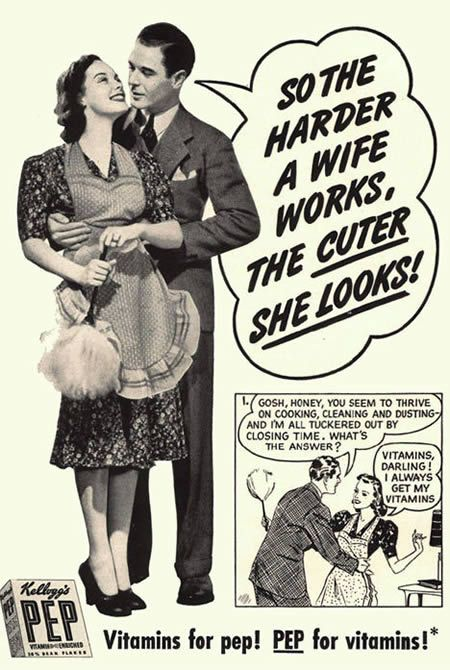 This old ad for vitamins, is really sexist! It states that women only look good if they are cleaning and doing housework. This ad shows how women were treated back then, and it's really sickening.