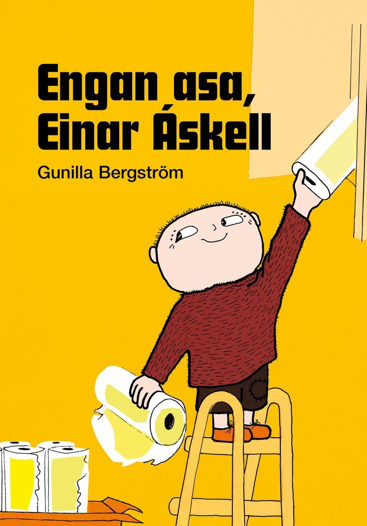 Engan asa, Einar Áskell. Við eigum nú þegar Góða nótt, Einar Áskell og Flýttu þér, Einar Áskell.