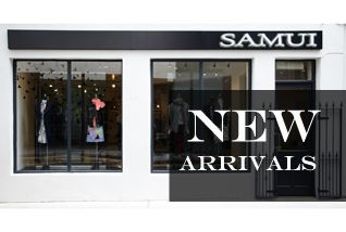 new arrivals in high end fashion samui http://www.samuifashions.com/