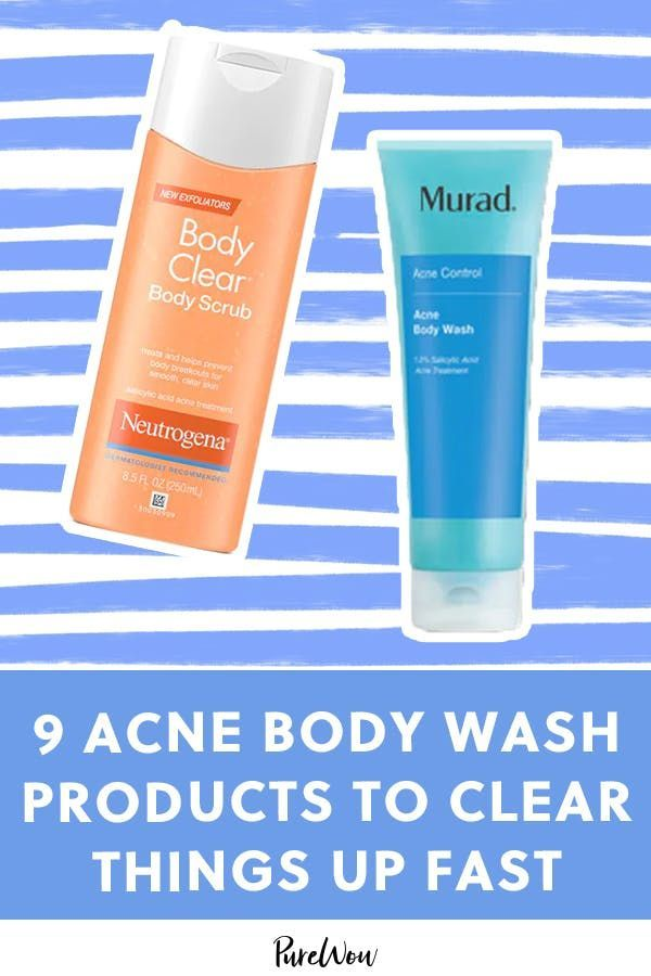 9 Acne Body Wash Products To Clear Things Up Fast Purewow Skincare Acne Beauty In 2020 Acne Body Wash Body Acne Body Wash