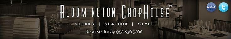 Bloomington ChopHouse Minneapolis Steakhouse Restaurant