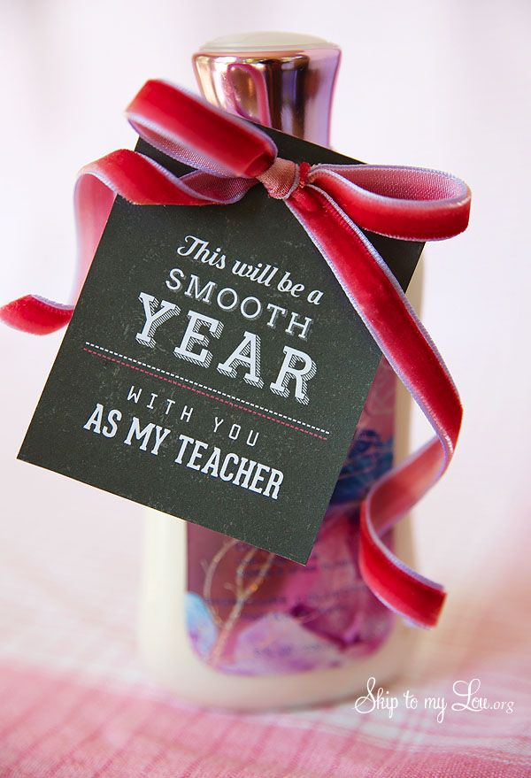 Back to school teacher gift idea: free printable tag to pair with lotion #print ...