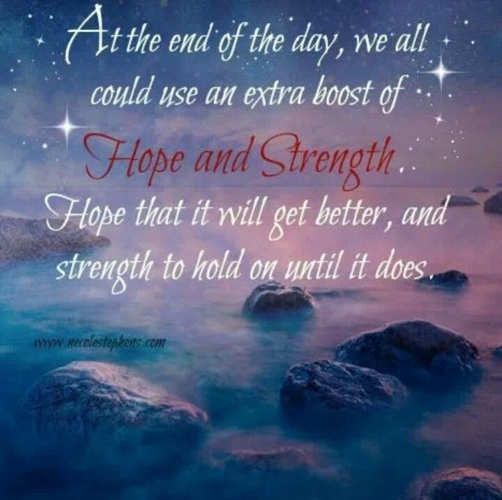 Inspirational Quotes About Hope: Sending Some Extra Hope And Strength Your Way Xxoo