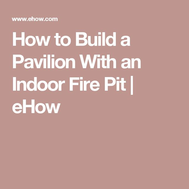 17 Best Ideas About Indoor Fire Pit On Pinterest Outdoor Projects Tabletop Fire Bowl And Fire