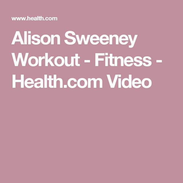 Alison Sweeney Workout - Fitness - Health.com Video