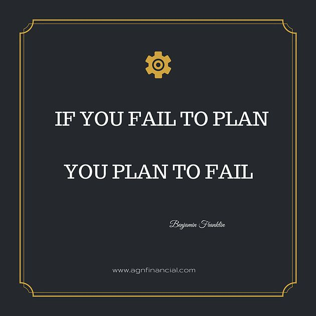 if you fail to plan you It is true that if you do not set goals beforehand or plan ahead in life, you   people who fail to prepare goals beforehand lose their way easily.