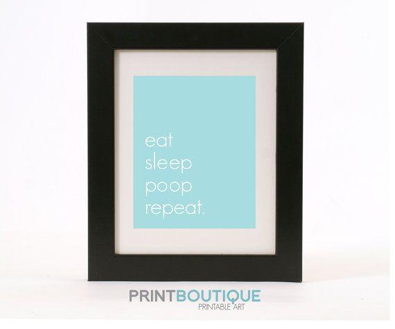 Eat, pray, sleep, poop, repeat Art Print - Printable PDF file - DIY